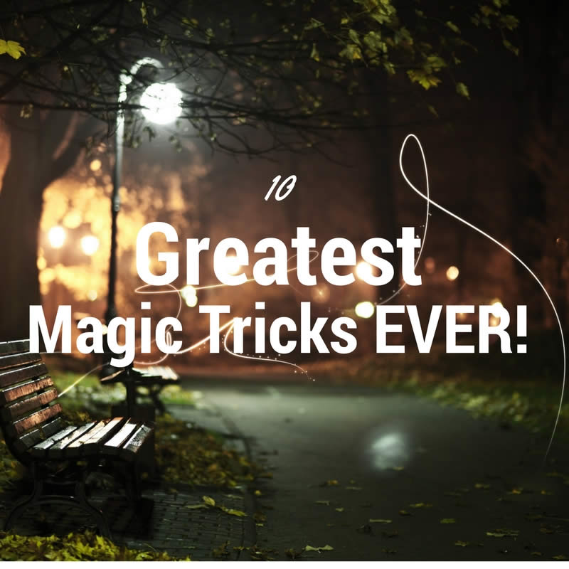 Greatest Magic Tricks Ever